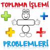 1. SINIF TOPLAMA İŞLEMİ PROBLEMLERİ 1