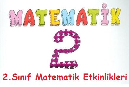 2 Sinif Matematik Etkinlikleri Okul Etkinlikleri Egitime Yeni